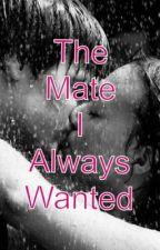 The Mate I Always Wanted by Dean_Cas_Daryl