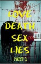 LOVE, DEATH, SEX, LIES!: a poem about incest by DaggerDarkstar6