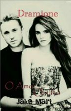 Dramione - O Amor Oculto® by jakellinemartins71