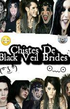 Chistes de Black Veil Brides by Max_Mukami69
