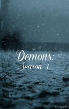 Demons: Season 1 [Batman fan-fic/BWWM] by Juniper_14