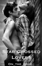 Star Crossed Lovers by On_the_Edge