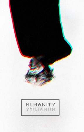 HUMANITY || HH by Isereza