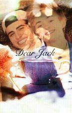 Dear Jack (Jolinsky) by opticaljacks