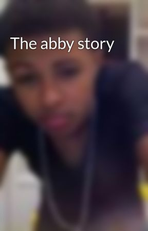The abby story by Hellokittylover_123