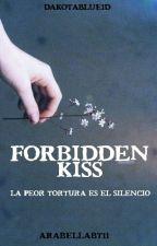 Forbidden Kiss. by DakotaBlue1D