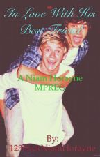 In Love With His Best Friend ( MPREG). Niam AU by 123FlickNiamHorayne