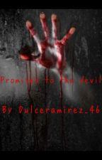 Promises to the devil by dulceramirez3