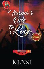 Harper's Ode to Love (Breakup Anthem) by MissClosetNovelist