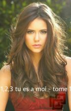 1,2,3 tu es a moi - tome 1 by ___liisa___