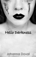 """Hello Darkness (Adaptación De """"Mi Violador"""") [Jared Leto & Tú] *EDITANDO* by JohannaDoval"""