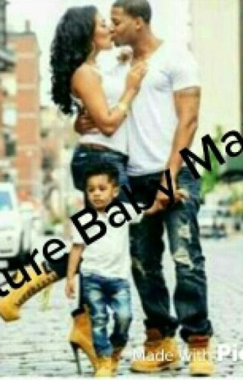 Future Baby Mama (August Alsina Story)