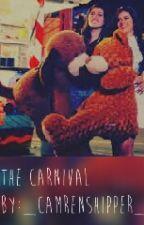 The carnival (a camren one shot) by jauresuschrist