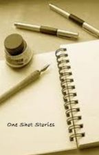 One Shot Stories by CraZy_Aj