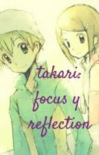 takari:focus y reflection by HikariAscencio120
