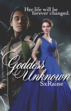 Goddess Unknown (Avengers [Thor] Fanfic) ON HOLD by SxRaine