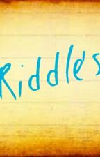 Riddeles by randomly_weird101