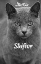 Shifter by Jinnxx