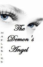 The Demon's Angel by maplebird