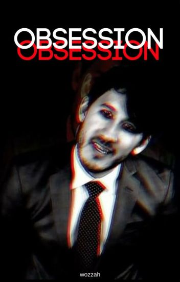 Obsession ≫ Darkiplier