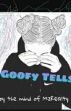 Goofy Tells by MzRealty