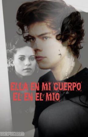 Ella en mi cuerpo El en el mio - Harry Styles (Completa)  by Small_98-Psychopath