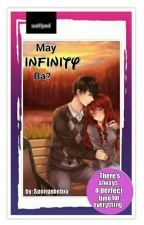 May Infinity Ba? by Spongebebxx
