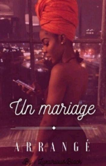Un mariage Arrangé