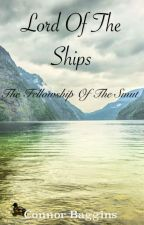 Lord of The Ships, The Fellowship of The Smut ( BOOK 2 ) by Connor_28219