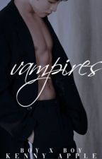 Vampires (BOYXBOY) //DISCONTINUED MAYBE by kisu-me
