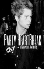 Party Heart Break ➳ l.r.h by farishaxwrites