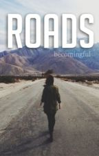 Roads :: HS by becomingful