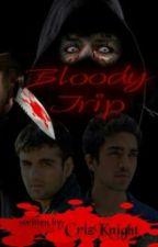 Bloody Trip (killing is fun) by CrizKnight_