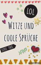 Witze und coole Sprüche by ___Linda____