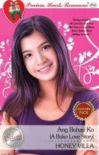 Ang Buhay Ko (A Buko Love Story) [ COMPLETE ] by HoneyVilla
