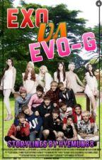 EXO VS EVO-G by Wildstar_Ace88