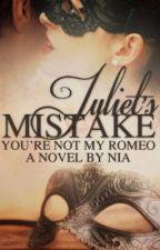 Juliet's Mistake by nurulims