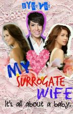 My Surrogate Wife • A Vicerylle Fanfic by iYetyet