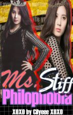 Ms. Stiff Philophobia(On-Going) by Cilyeee