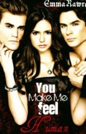 You make me feel human (Vampire Diaries) by 3mmaRawrs