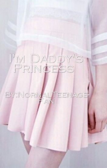 I'm Daddy's Princess