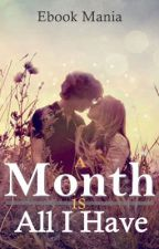 A Month is all I Have by ebook_mania