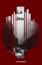 Le Jeu by messageact
