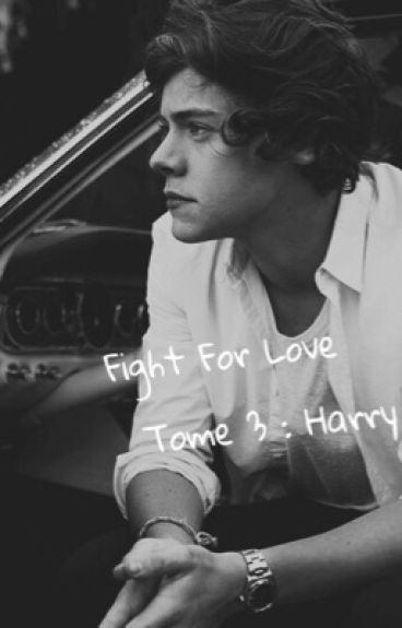 Fight For Love - H.S (tome 3)