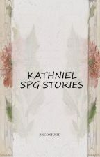 SPG STORIES (kathniel) by lalalia_