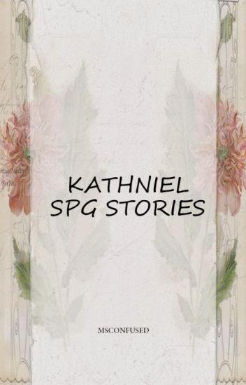 SPG STORIES (kathniel) - MSCONFUSED - Wattpad