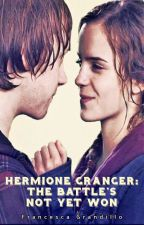 Hermione Granger: The Battle's Not Yet Won by tabidesu