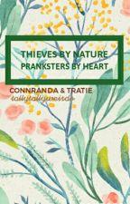 Thieves by Nature, Pranksters by Heart //ON HIATUS// by tallytallyweirdo