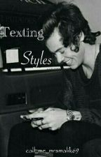 Texting Styles|| Harry Styles Ff|| by marinabmgtl