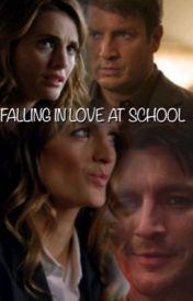 Caskett: FALLING IN LOVE AT SCHOOL by Alwaysbeckett41319